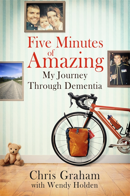 Five Minutes of Amazing - My Journey Through Dementia book cover